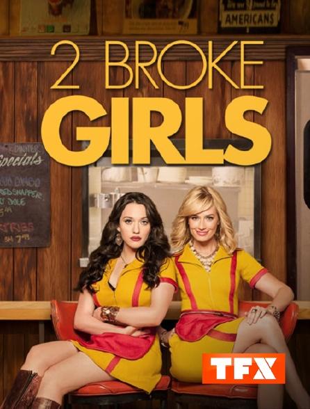 TFX - 2 Broke Girls
