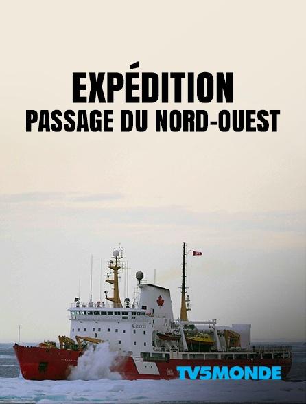 TV5MONDE - Expédition passage du Nord-Ouest