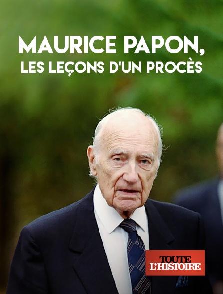 Toute l'histoire - Maurice Papon, les leçons d'un procès