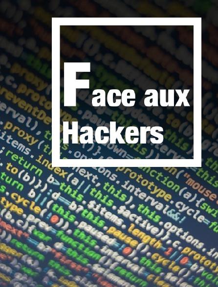 Face aux Hackers