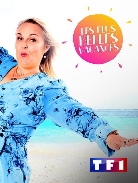 TF1 - Les plus belles vacances