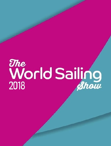 The World Sailing Show 2018