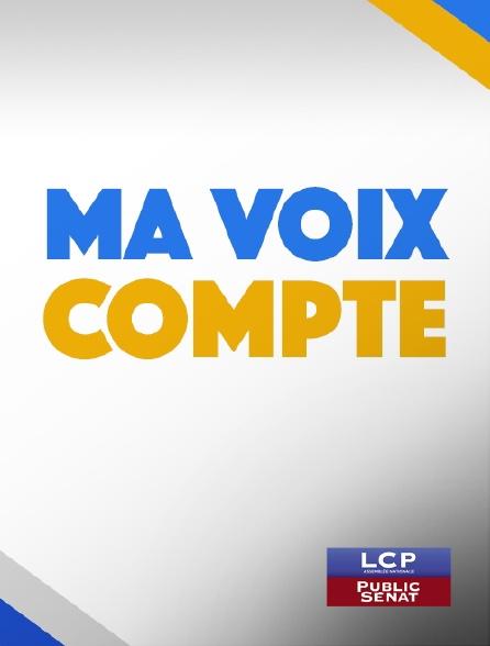 LCP Public Sénat - Ma voix compte