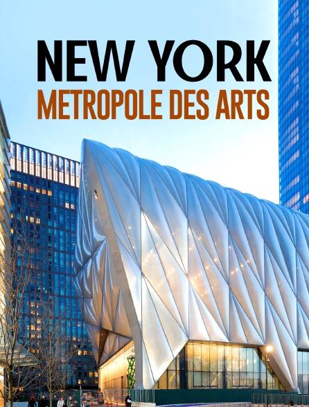 New York, métropole des arts