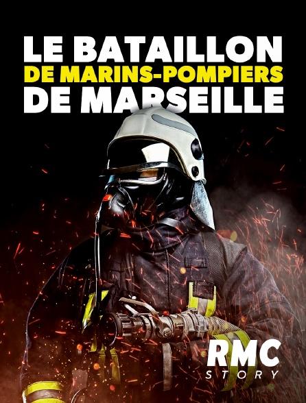 RMC Story - Le bataillon de marins-pompiers de Marseille