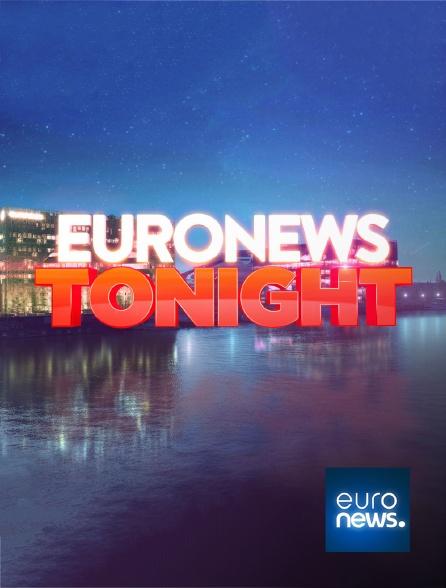 Euronews - Euronews Tonight