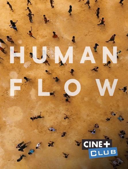 Ciné+ Club - Human Flow