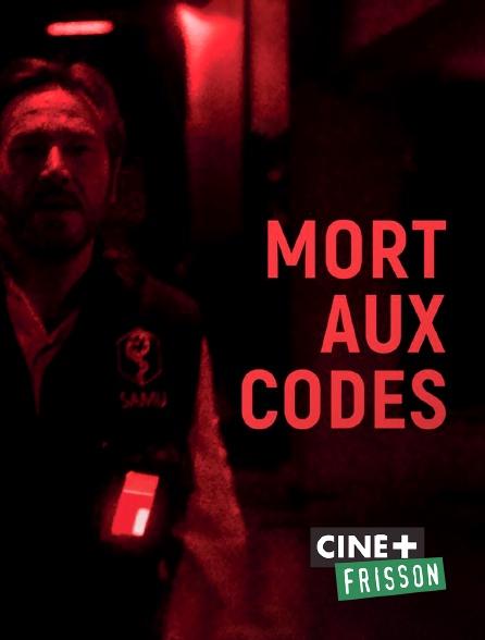 Ciné+ Frisson - Mort aux codes