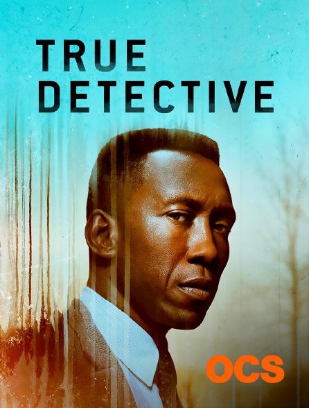 OCS - True Detective