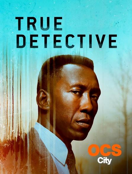OCS City - True Detective