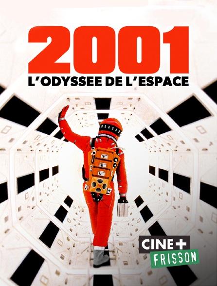 Ciné+ Frisson - 2001 : l'odyssée de l'espace