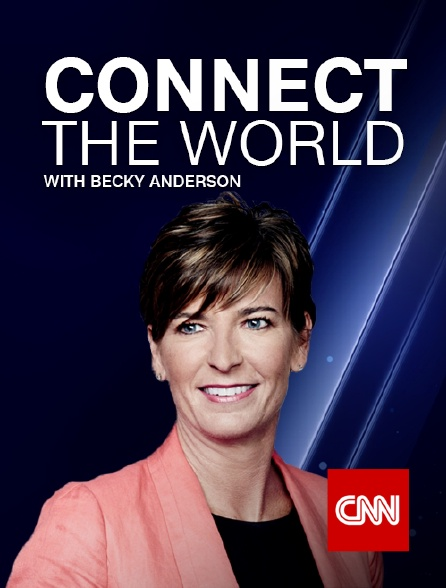 CNN - Connect the World with Becky Anderson
