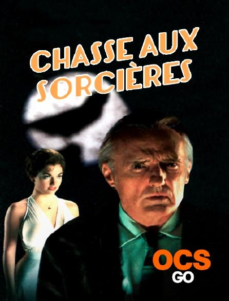 OCS Go - Chasse aux sorcières