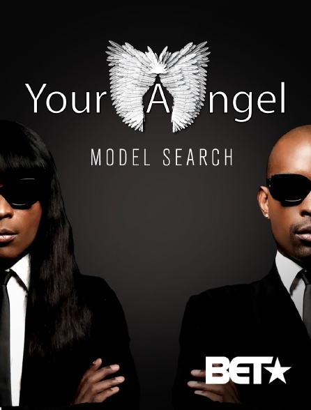 BET - Your Angel Model Search