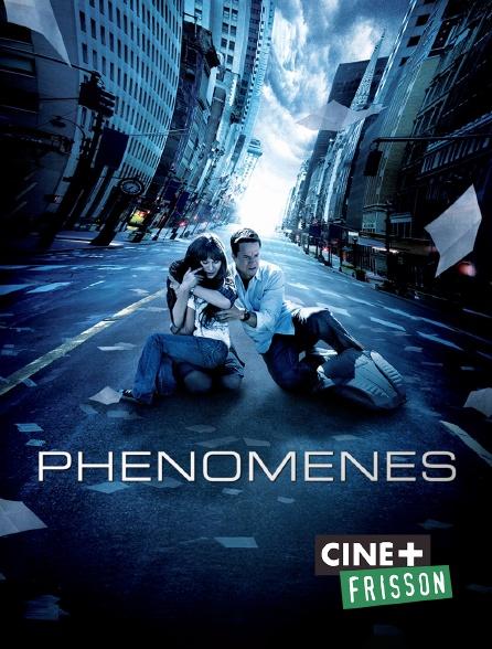 Ciné+ Frisson - Phénomènes