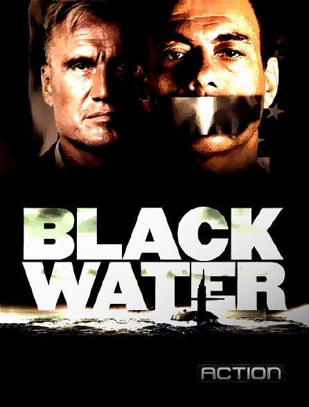 Action - Black Water