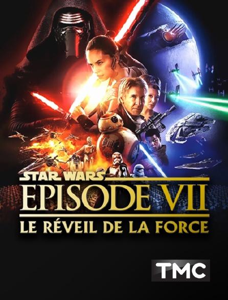 TMC - Star Wars Episode VII : le réveil de la force