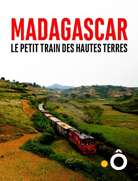 France Ô - Madagascar, le petit train des Hautes Terres