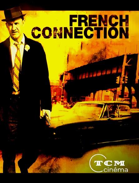 TCM Cinéma - French Connection