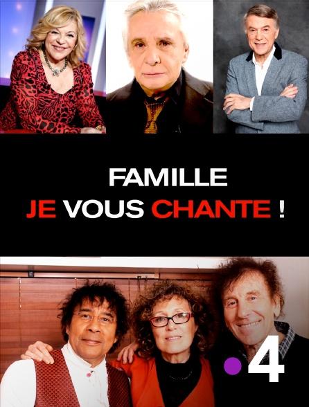 France 4 - Famille je vous chante