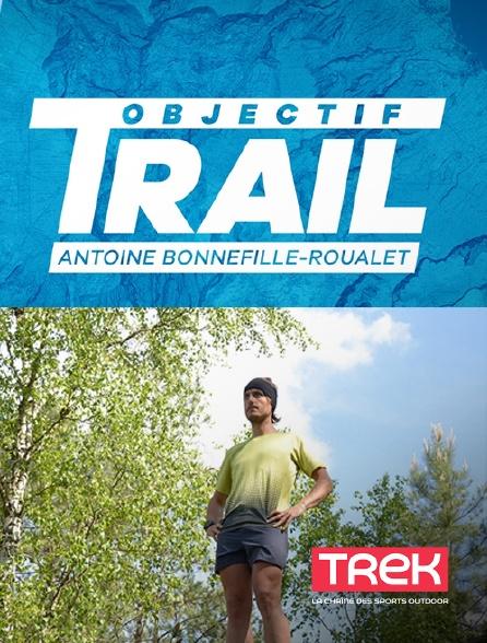 Trek - Antoine Bonnefille-Roualet : objectif trail