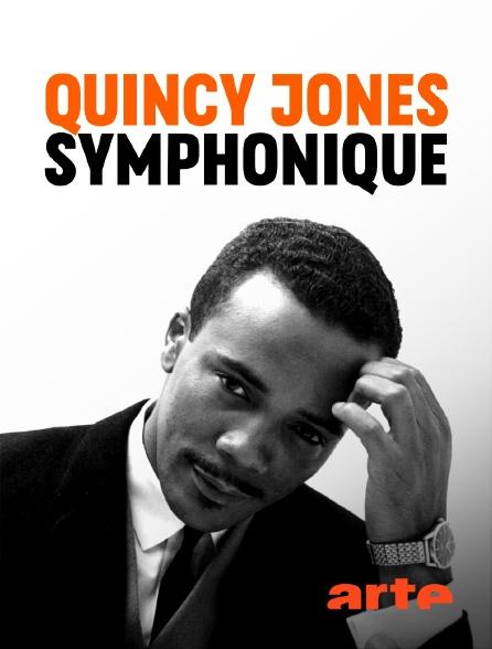 Arte - Quincy Jones symphonique
