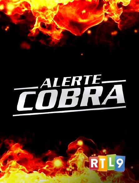 RTL 9 - Alerte Cobra en replay