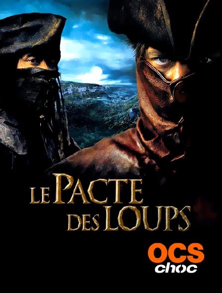 OCS Choc - Le pacte des loups