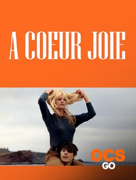 OCS Go - A coeur joie