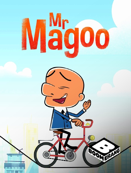 Boomerang - Mr Magoo