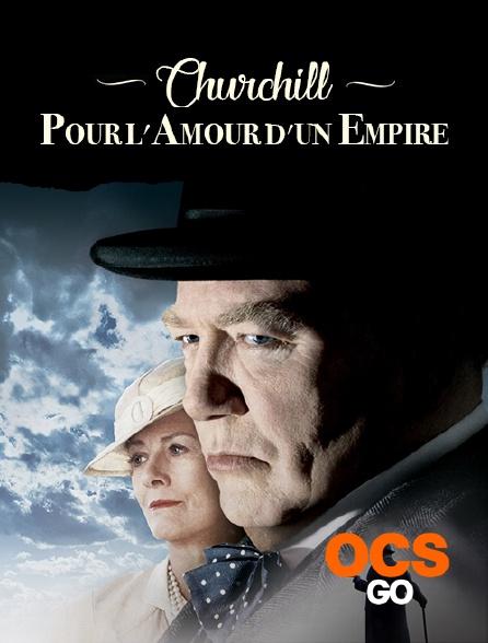 OCS Go - Churchill : Pour l'amour d'un empire