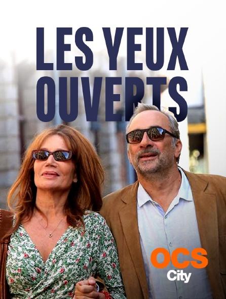 OCS City - Les yeux ouverts