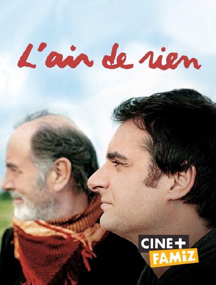 Ciné+ Famiz - L'air de rien