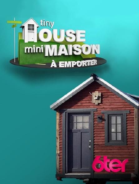 6ter - Tiny House : mini-maison à emporter