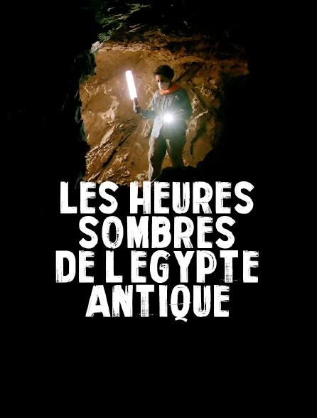 Les heures sombres de l'Egypte antique