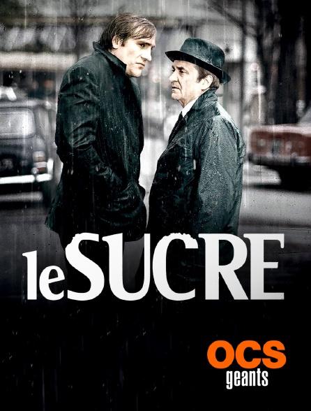 OCS Géants - Le sucre