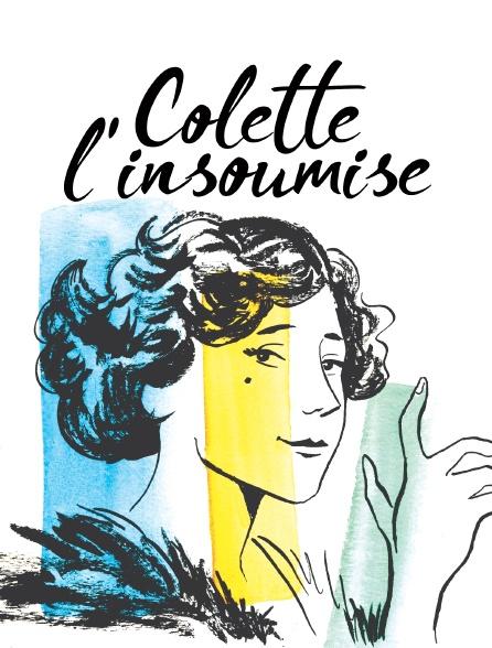 Colette, l'insoumise