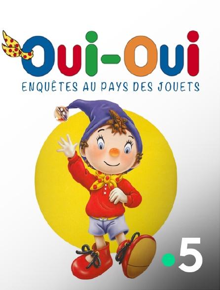 France 5 - Oui-Oui, enquêtes au Pays des jouets