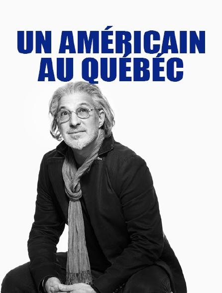 Un Américain au Québéc