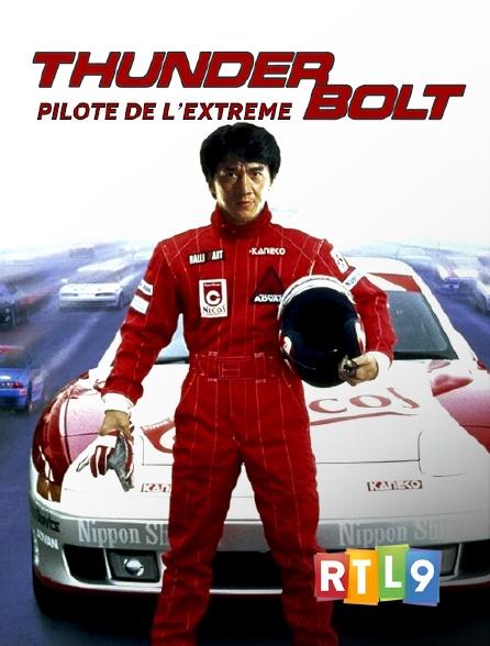 RTL 9 - Thunderbolt pilote de l'extrême