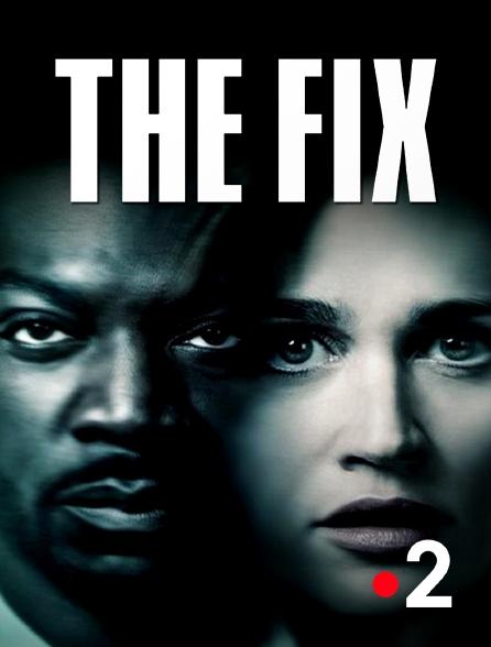 France 2 - The Fix