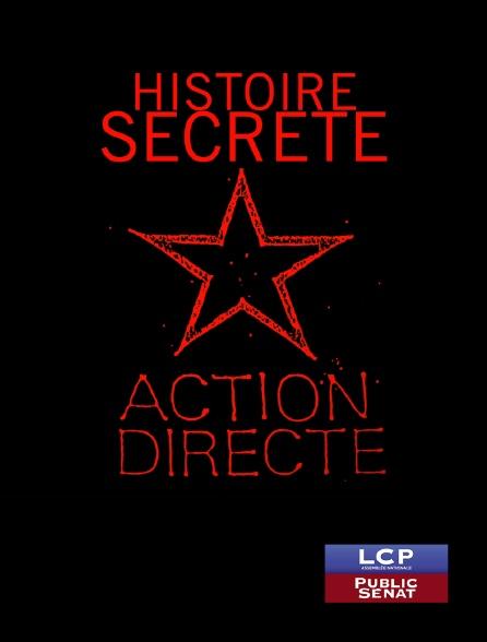 LCP Public Sénat - Histoire secrète d'Action directe