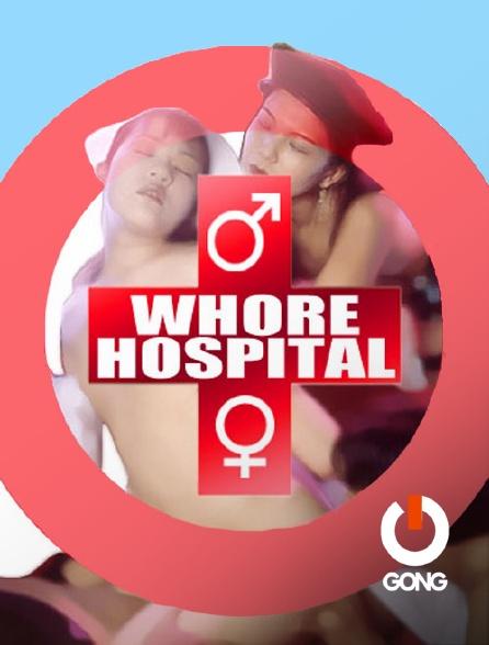 GONG - Whore Hospital