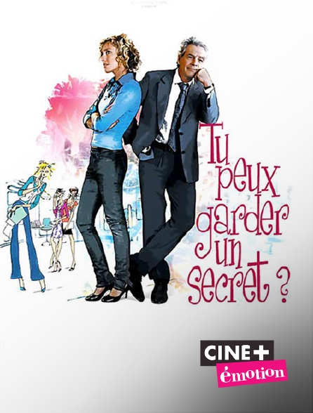 Ciné+ Emotion - Tu peux garder un secret ?