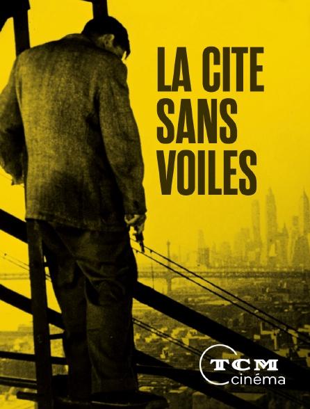 TCM Cinéma - La cité sans voiles