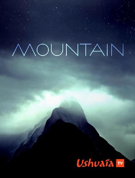 Ushuaïa TV - Mountain