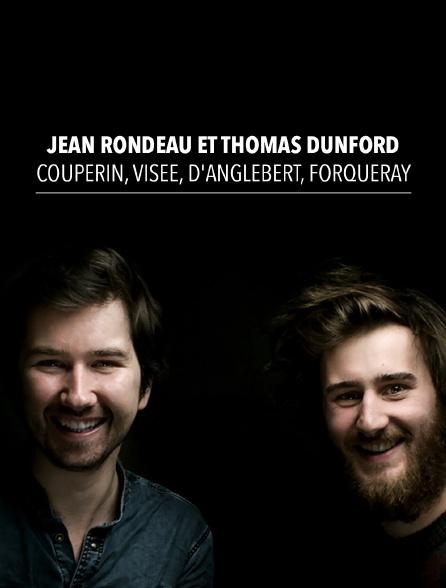 Jean Rondeau et Thomas Dunford : Couperin, Visée, d'Anglebert, Forqueray