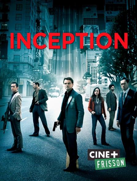 Ciné+ Frisson - Inception
