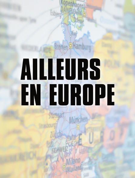 Ailleurs en Europe