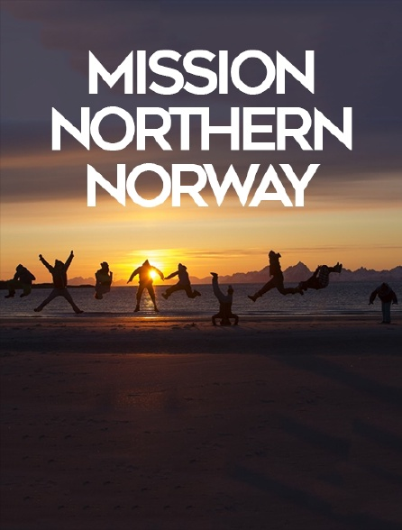Mission Northern Norway